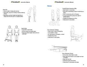 Theraband Exercise Information for Patients and Consumers Page 34-35 Hip and Knee Exercises